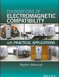 Foundations of Electromagnetic Compatibility with Practical Applications 1st Edition free download by Bogdan Adamczyk ISBN: 9781119120780 with BooksBob. Fast and free eBooks download.  The post Foundations of Electromagnetic Compatibility with Practical Applications 1st Edition Free Download appeared first on Booksbob.com.