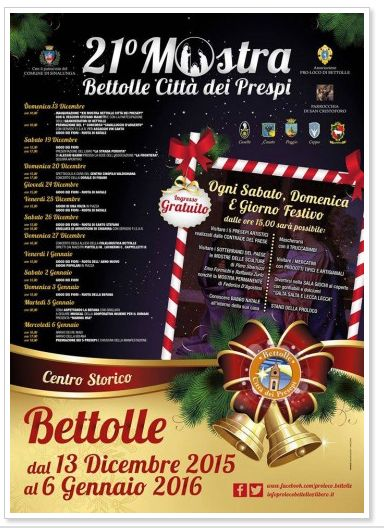 Mostra di Presepi - Nativity sets exhibit, in Bettolle (Siena), Dec. 13-Jan. 6, on weekends and Italian holidays, 3-7 p.m.; five nativity sets on display, one for each town district.
