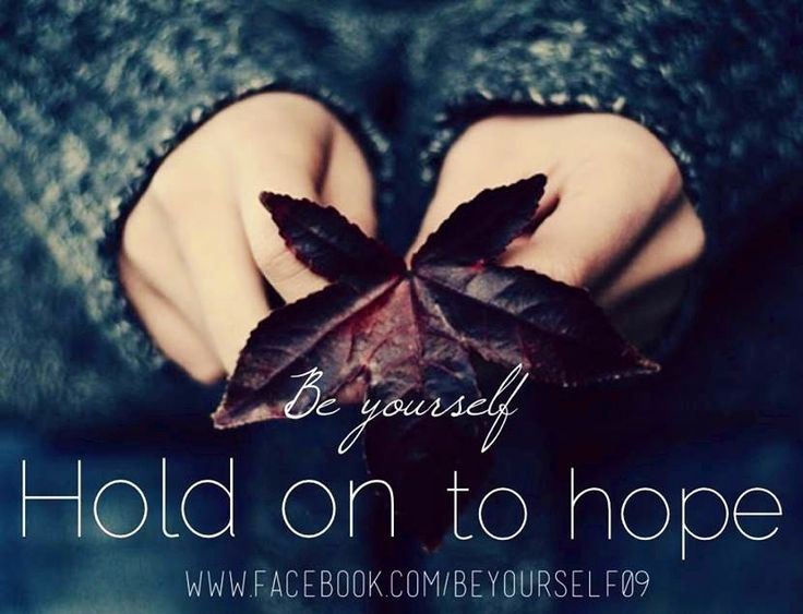 Hope quote via www.Facebook.com/BeYourself09