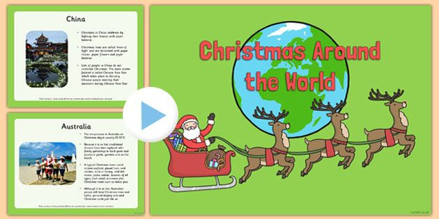 Christmas Around The World Powerpoint - Perfect for whole-class teaching, this powerpoint features some handy information about Christmas around the world to help support your teaching on this topic. Great for starting discussions!
