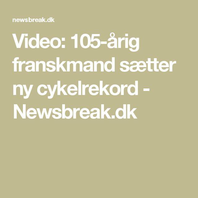 Video: 105-årig franskmand sætter ny cykelrekord - Newsbreak.dk