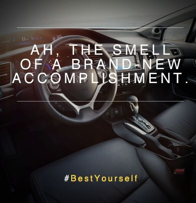 Ah, the smell of a brand-new accomplishment. #BestYourself