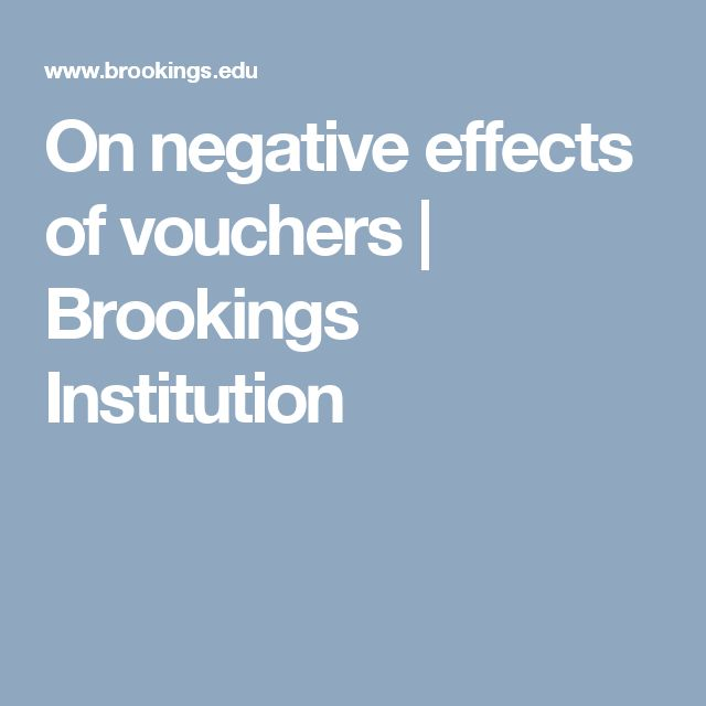 On negative effects of vouchers | Brookings Institution