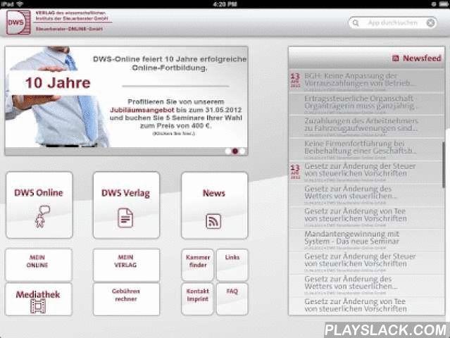 DWS Mobil  Android App - playslack.com ,  Mit dieser App erhalten Sie einfach und schnell Zugriff auf Ihre E-Seminare von der DWS-Steuerberater-Online-GmbH. Im Angebot befinden sich eine große Anzahl aktueller Seminare rund um das Thema Steuerrecht, die für Steuerberater, Mitarbeiter von Steuerkanzleien und Auszubildende in den steuerberatenden Berufen konzipiert wurden.Nutzen Sie darüber hinaus die mobilen Bestellmöglichkeiten für Bücher und Merkblätter, die von dem Verlag des…