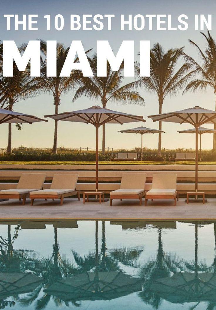 10 Best Luxury Hotels In Miami