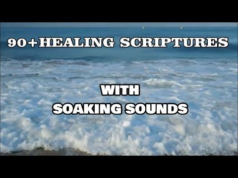 90+ Healing Bible Scriptures (looped) and Soaking Music - YouTube