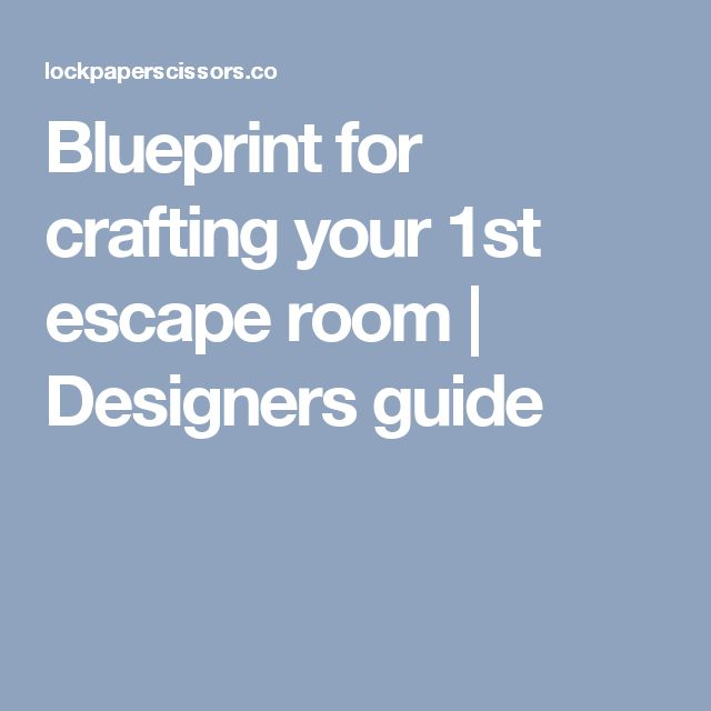 105 best breakout edu images on pinterest anniversary ideas blueprint for crafting your 1st escape room malvernweather Gallery