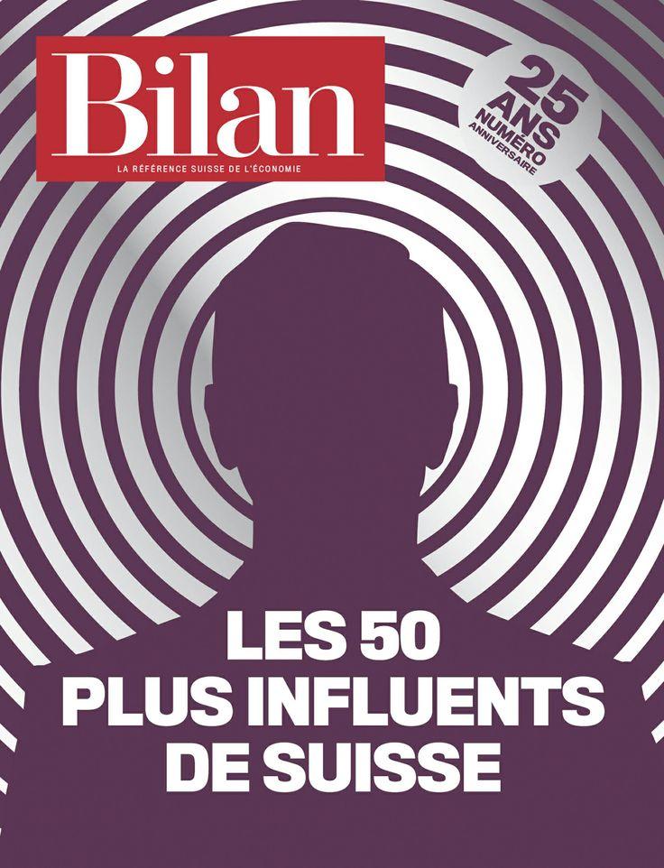 Les 50 plus influents de Suisse. Bilan No 12, le 25 juin 2014.