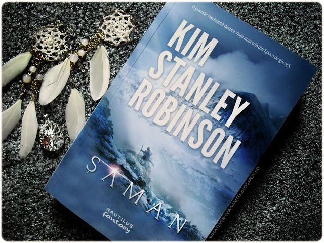 Shaman - Saman - Kim Stanley Robinson - review | Eva Luna