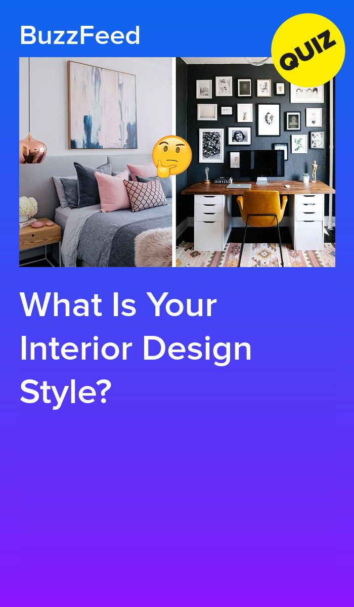 What Is Your Interior Design Style With Images Interior Design Styles Design Interior Design
