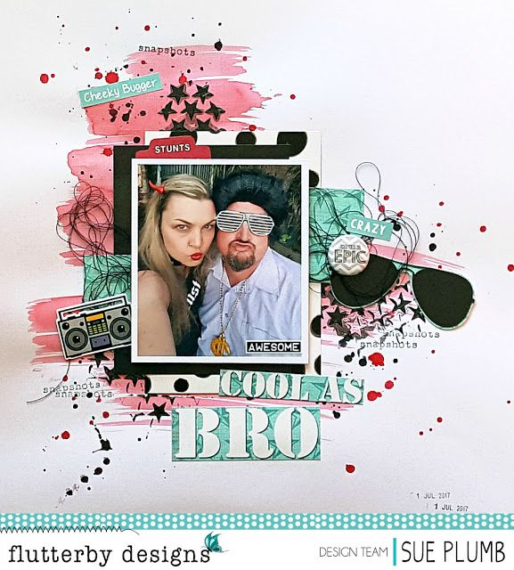Cool As Bro   Flutterby Designs   Sue Plumb