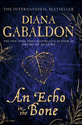 diana gabaldon books | An Echo in the Bone (Outlander 7), Diana Gabaldon 0752898477 | eBay