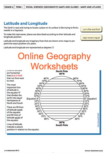 Grade 8 Online Geography Worksheets Latitude and Longitude. For more worksheets visit www.e-classroom.co.za!