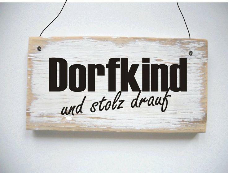 dekoschild dorfkind und stolz drauf von d rpkind auf favorite dawanda shops. Black Bedroom Furniture Sets. Home Design Ideas