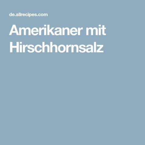 Amerikaner mit Hirschhornsalz