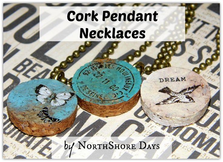 NorthShore Days.....: Cork Pendant Necklaces