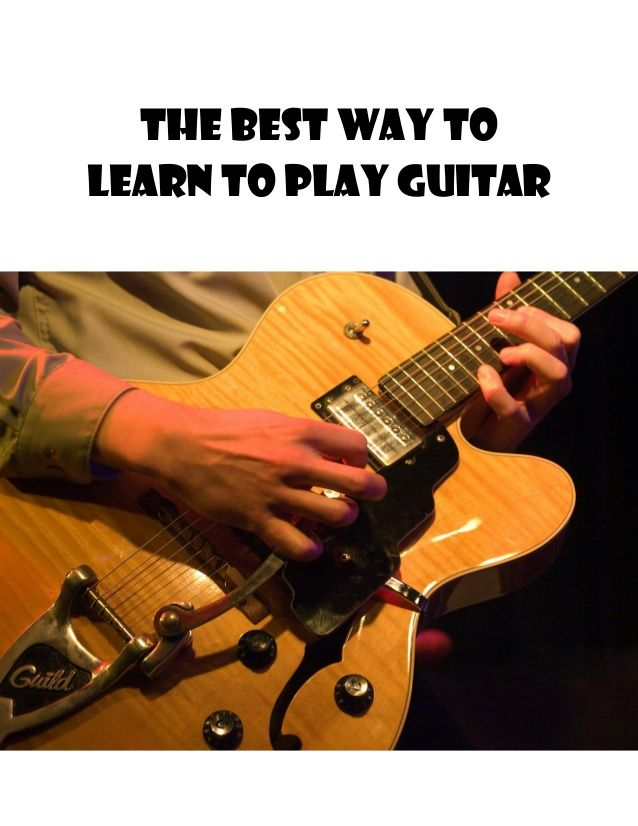 How to Play Guitar: The First 10 Things to Learn - TrueFire