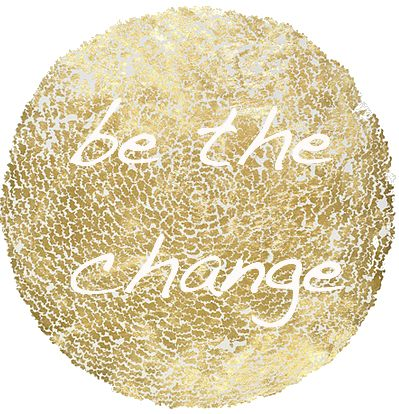 BE THE CHANGE YOU WISH TO SEE IN THE WORLD #golden: Image Tags, Golden Rules, Image Sparkly, Gold Quotes, Affirmations Life Self, Living, Inspiration Quotes, Change Quotes, Games Change