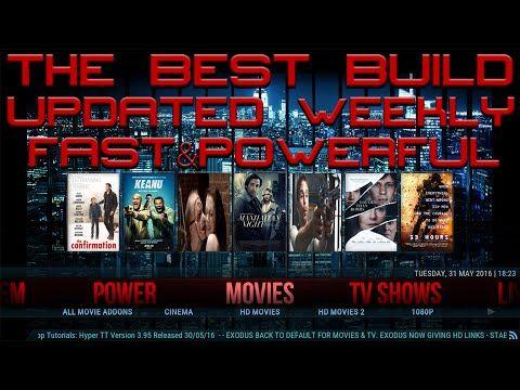 THE BEST BUILD FOR KODI 2016 - THE MOST POWERFUL BUILD KODI 16 JARVIS - HYPER TT - JUNE 2016 - YouTube