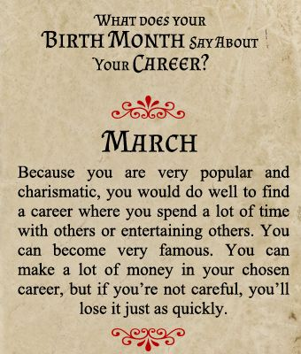 What does your Birth Month say about your Career? - Born in March