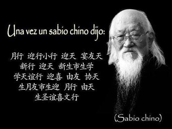 Un sabio chino dijo