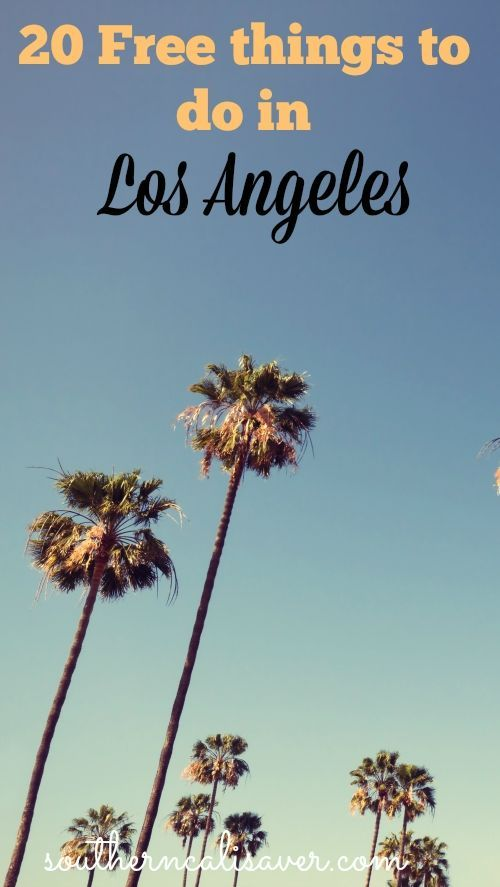 Free Things To Do In Los Angeles. What a great article on how to save money in a very expensive city!