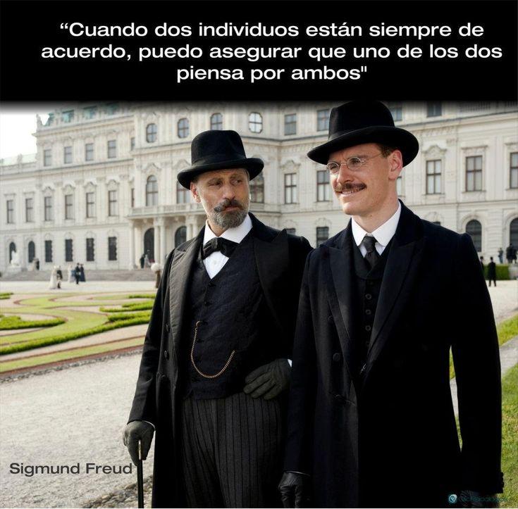 Cuando dos individuos están siempre de acuerdo, puedo asegurar que uno de los dos piensa por ambos. Sigmund Freud