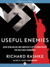 "Useful Enemies: John Demjanjuk and America's Open-Door Policy For Nazi War Criminals by Richard Rashke.  It took the U.S. 60 years to bring John Demjanjuk to justice as a Nazi collaborator. Due to the annals of the Cold War, fear and paranoia drove American politicians and the U.S. military to recruit ""useful"" Nazi war criminals to work for the United States in Europe as spies and saboteurs, and to slip them into America through loopholes in U.S. immigration policy."