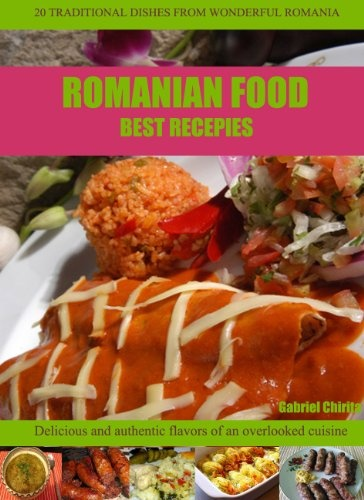 Romanian Food : Best recipes