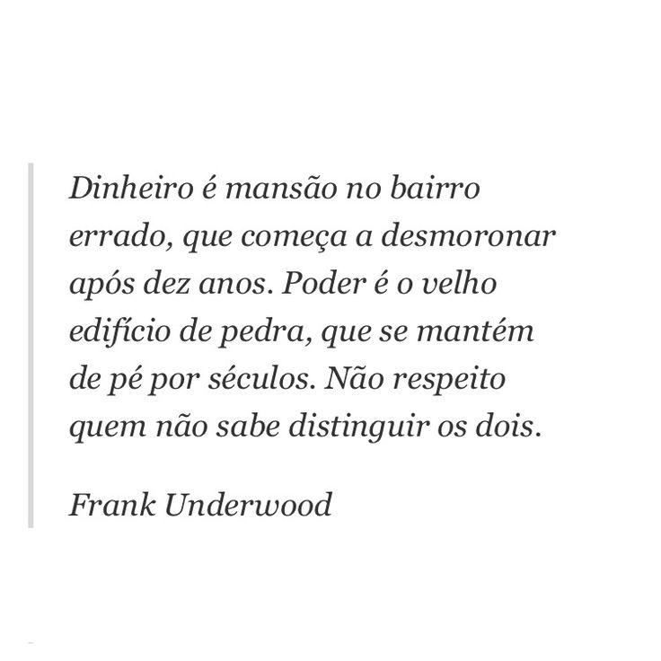 Frase de Frank Underwood em House of Cards