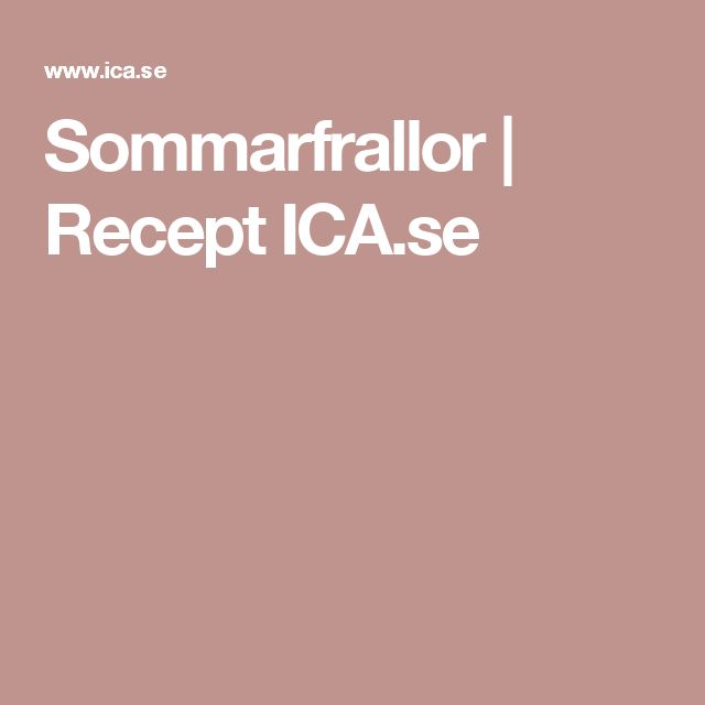 Sommarfrallor | Recept ICA.se