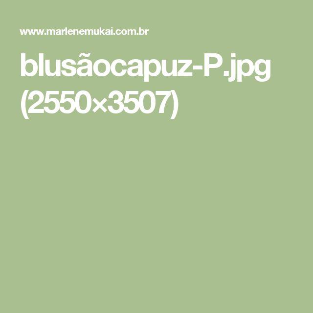 blusãocapuz-P.jpg (2550×3507)
