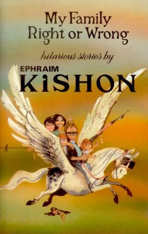 my family right or wrong by ephraim kishon