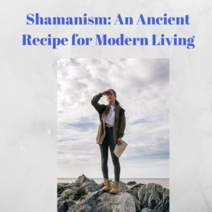 Shamanism is explained in a modern context to help you better understand contemporary shamanism and how it can help you change your life.