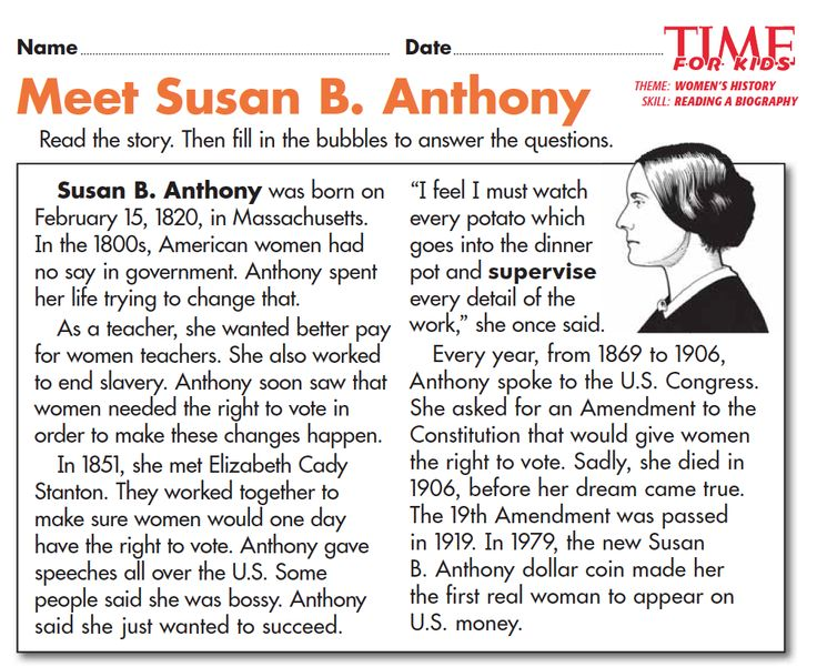 Grade 2 students read a biography of Susan B. Anthony and answer multiple-choice questions: http://www.timeforkids.com/news/womens-history-month-printables/150071