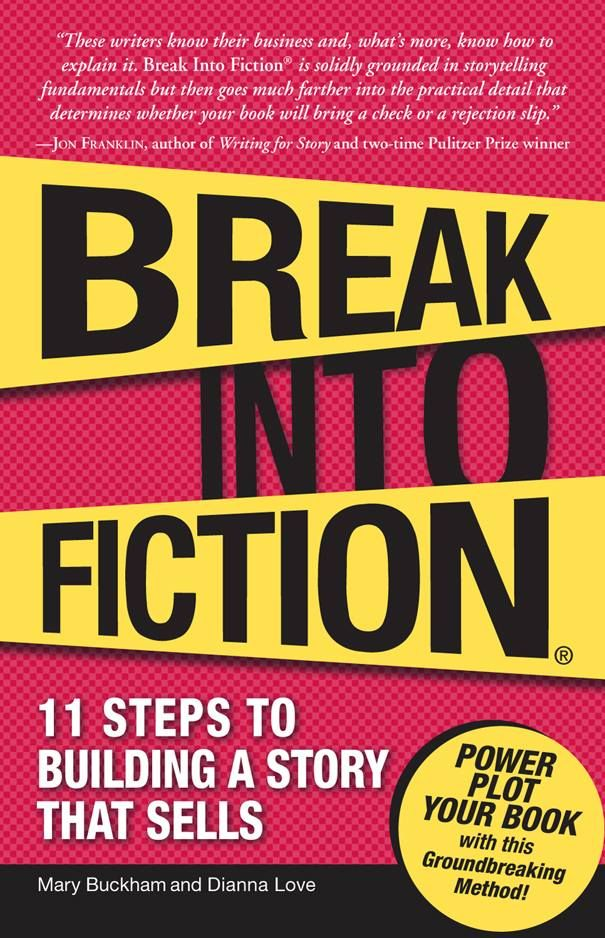 Amazon.com: Break Into Fiction: 11 Steps to Building a Story that Sells eBook: Mary Buckham, Dianna Love: Books