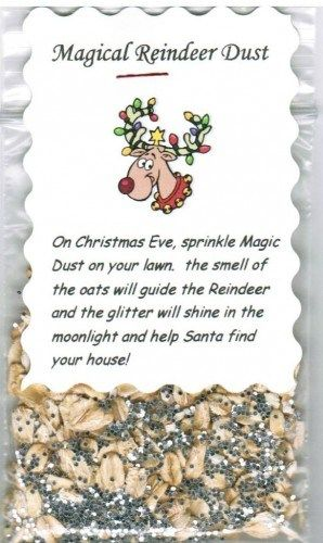 Magical Reindeer Dust Food Stocking Stuffer Christmas Novelty Gift - Saying: On Christmas Eve, sprinkle Magic Dust on your lawn. The smell of the oats will guide the Reindeer and the glitter will shine in the moonlight and help Santa find your house!