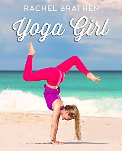 Yoga Girl by Rachel Brathen http://www.amazon.com/dp/1501106767/ref=cm_sw_r_pi_dp_QGIAub1WN98JQ
