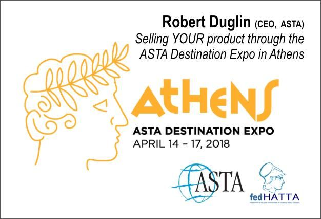 Selling YOUR product through the ASTA Destination Expo in Athens