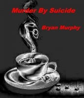 'Murder By Suicide' is now out. Short, entertaining and thought-provoking. Download it free at: https://www.smashwords.com/books/view/282531