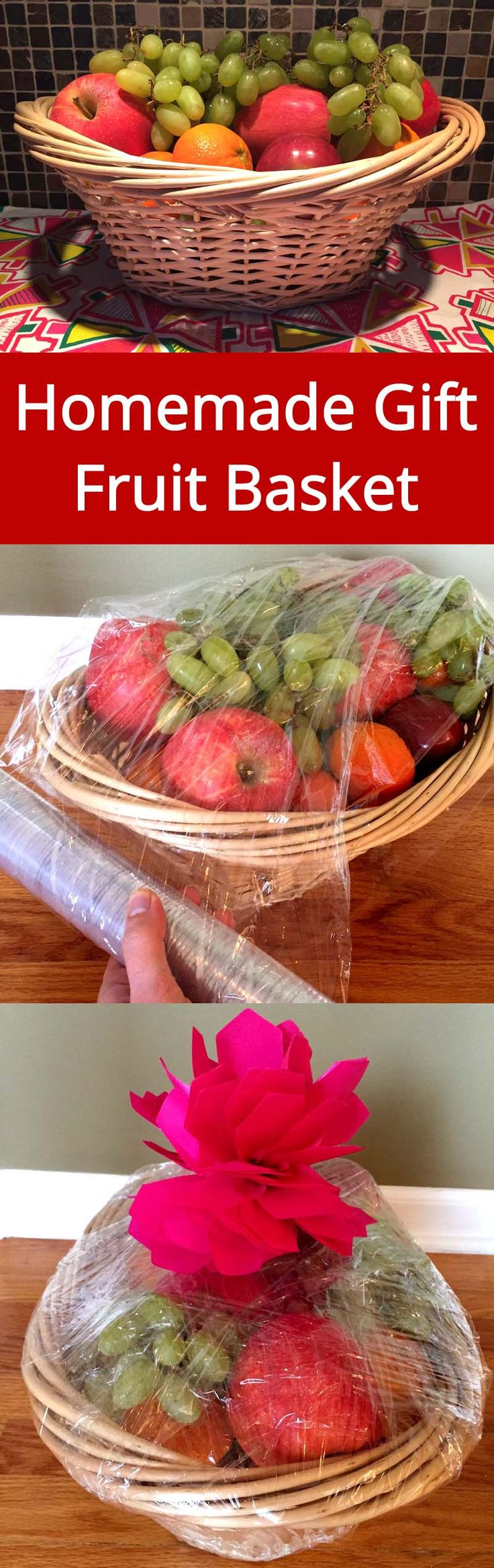 How To Make A Fruit Gift Basket