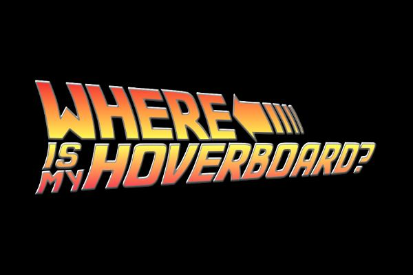 Where is my hoverboard?  2015 is the deadline
