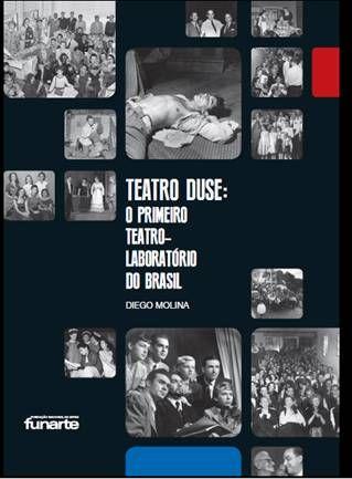 Agenda Cultural RJ: Funarte lança livro Teatro Duse: o primeiro teatro...