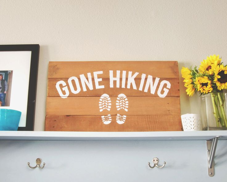 Gone Hiking Rustic Wooden Sign