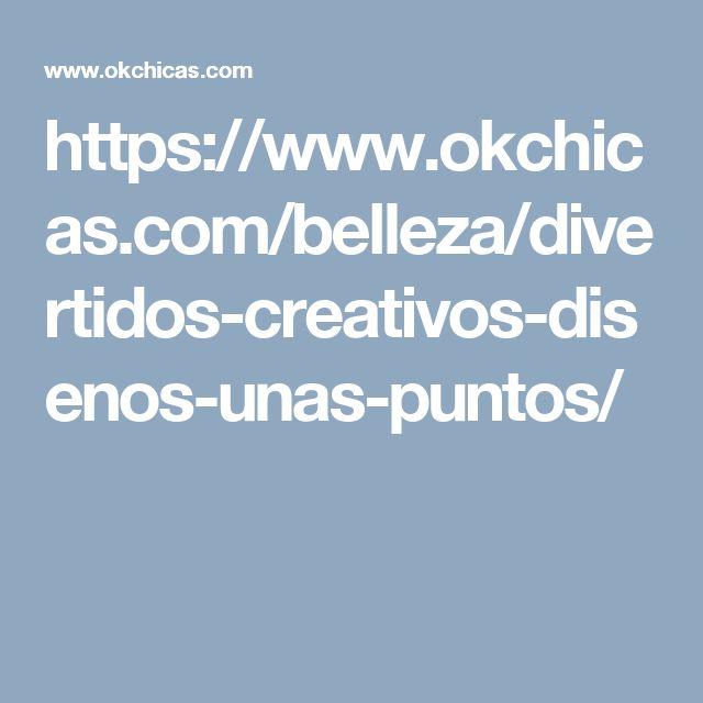 https://www.okchicas.com/belleza/divertidos-creativos-disenos-unas-puntos/