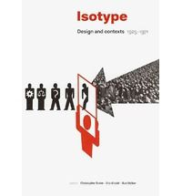 Isotype: Design and Contexts 1925-1971