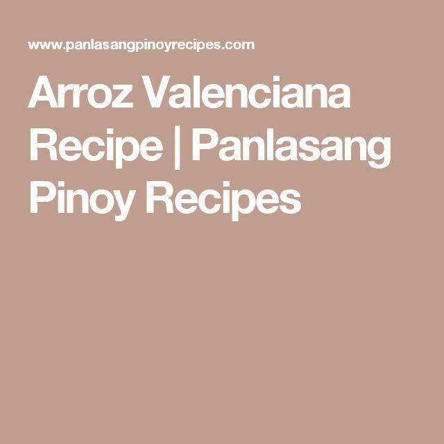 Arroz Valenciana Recipe | Panlasang Pinoy Recipes