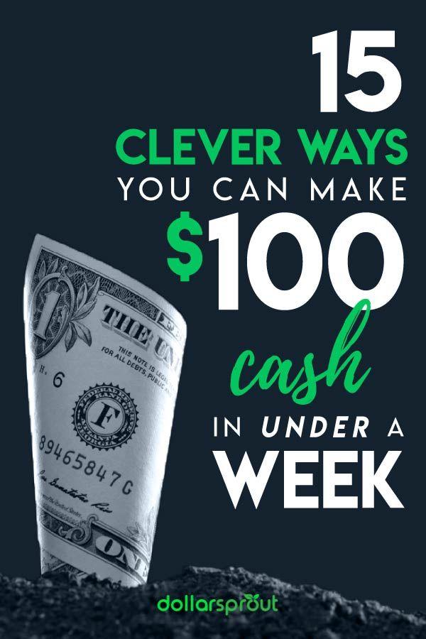 15 Clever Ways You Can Make $100 Cash in Under a Week   Make Extra Money   Make Money from Home   Paid Online Surveys   Surveys for Cash   Side Hustles
