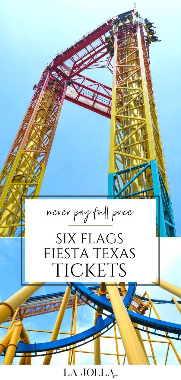 How To Buy Six Flags Fiesta Texas Discount Tickets 2021 8 Easy Ways Six Flags Fiesta Texas Luxury Family Travel Mom Travel