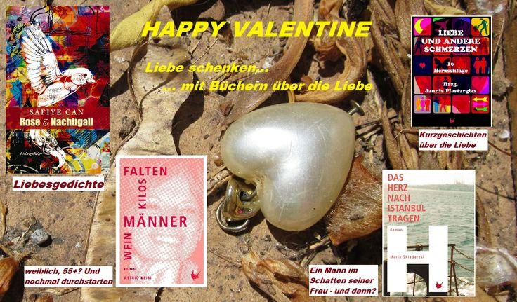Valentinstag: 14. Februar Liebe verschenken - mit einem Buch über die Liebe. Bei uns gibt es vier zur Auswahl. Speziell für Verliebte allen Alters.  Probelesen geht hier: www.groessenwahn-verlag.de